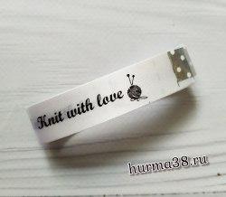 Тканевый ярлык «Knit with love» 1,5х100см цвет белый