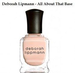 Deborah Lippmann - All About That Base