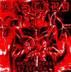 BASTARD - Black Steel Attack CD Speed Thrash Heavy Metal