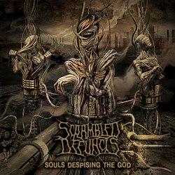 SCRAMBLED DEFUNCTS - Souls Despising The God CD Experimental Death Metal