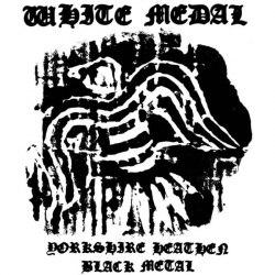 WHITE MEDAL - Yorkshire Heathen Black Metal CD Heathen Metal