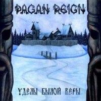 PAGAN REIGN - Уделы былой веры CD Folk Metal