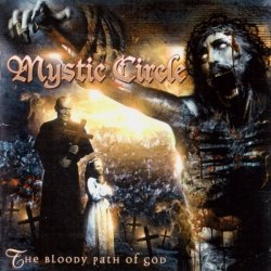 MYSTIC CIRCLE - The Bloody Path of God (переиздание) CD Black Metal