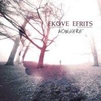 EKOVE EFRITS - Nowhere CD Atmospheric Metalwave