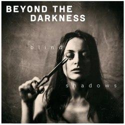 BEYOND THE DARKNESS - Blind Shadows CD Doom Death Metal