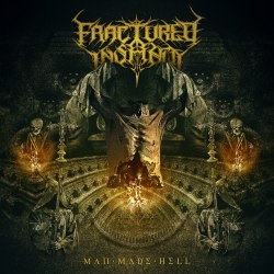 FRACTURED INSANITY - Man Made Hell CD Death Metal