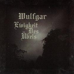 WULFGAR - Ewigkeit des Übels CD Atmospheric Metal
