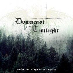 DOWNCAST TWILIGHT - Under The Wings Of The Aquila CD Folk Metal
