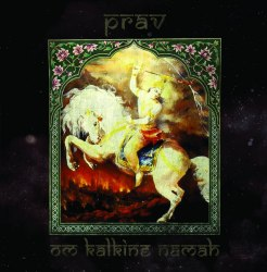 PRAV - Om Kalkine Namah CD Vedic Metal