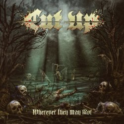 CUT UP - Wherever They May Rot CD Death Metal