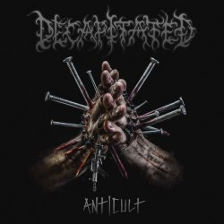 DECAPITATED - Anticult CD Groove Metal