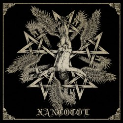 XANTOTOL - Glory For Centuries / Cult Of The Black Pentagram / Thus Spake Zaratustra 2CD Black Metal