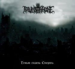 RAVEN THRONE - Тенью Сквозь Смерть CD Blackened Metal