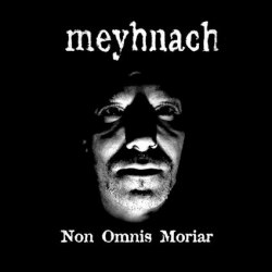 MEYHNACH - Non Omnis Moriar CD Blackened Metal