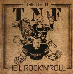 V/A - Tribute To T.N.F. - Heil Rock 'N' Roll CD RAC