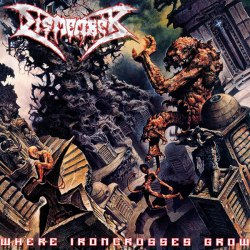 DISMEMBER - Where Ironcrosses Grow CD Death Metal