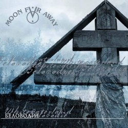 MOON FAR AWAY - Беловодие CD Neofolk