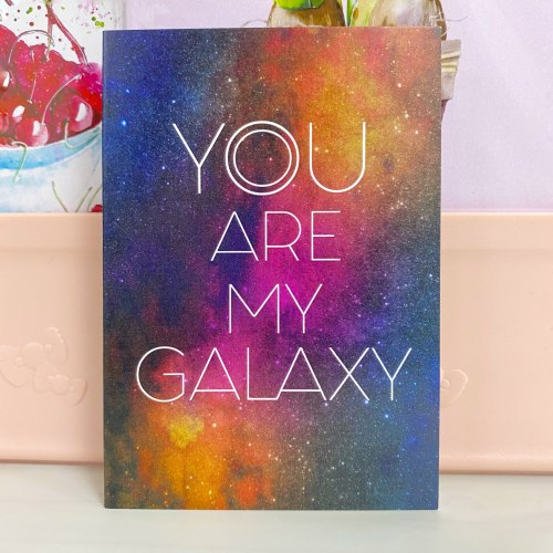 """Открытка """"You are my galaxy"""" 7*10"""
