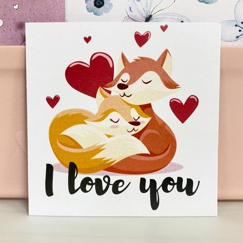 """Вкладыш """"I love you. Лисички"""" 7*7"""