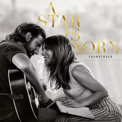 Виниловая пластинка LADY GAGA & BRADLEY COOPER - A STAR IS BORN (2 LP)