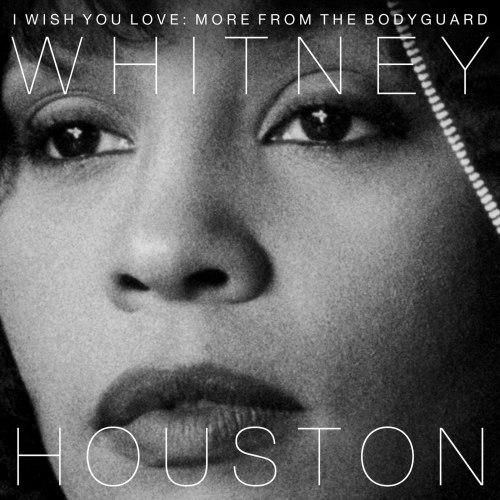 Виниловая пластинка WHITNEY HOUSTON - I WISH YOU LOVE: MORE FROM THE BODYGUARD (2 LP, COLOUR)