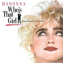Виниловая пластинка MADONNA - WHO'S THAT GIRL