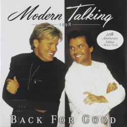 Виниловая пластинка MODERN TALKING - BACK FOR GOOD (20 ANNIVERSARY) (2 LP, 180 GR)