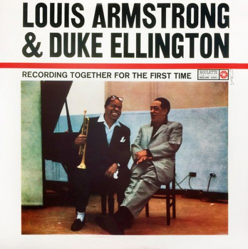 Виниловая пластинка LOUIS ARMSTRONG & DUKE ELLINGTON - TOGETHER FOR THE FIRST TIME