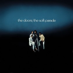 Виниловая пластинка THE DOORS - SOFT PARADE