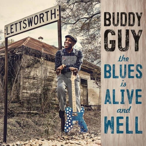 Виниловая пластинка BUDDY GUY - THE BLUES IS ALIVE AND WELL (2 LP)