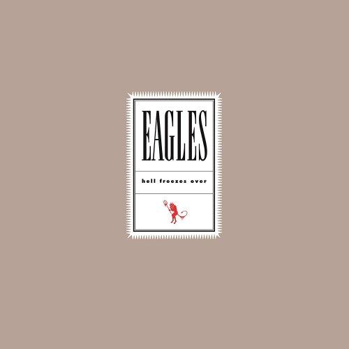 Виниловая пластинка EAGLES - HELL FREEZES OVER (2 LP)