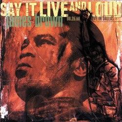 Виниловая пластинка JAMES BROWN - SAY IT LIVE AND LOUD: LIVE (2 LP)