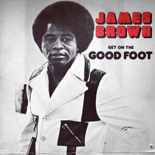 Виниловая пластинка AMES BROWN - GET ON THE GOOD FOOT (2 LP)