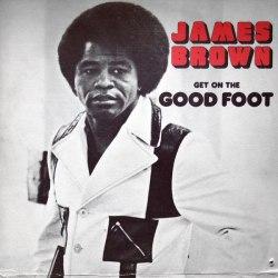 Виниловая пластинка JAMES BROWN - GET ON THE GOOD FOOT (2 LP)