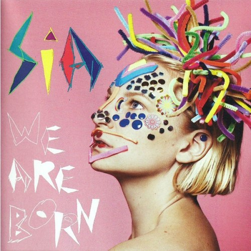 Виниловая пластинка SIA - WE ARE BORN (180 GR)