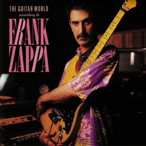 Виниловая пластинка FRANK ZAPPA - THE GUITAR WORLD ACCORDING