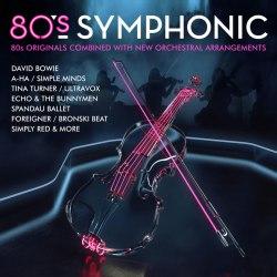 Виниловая пластинка VARIOUS ARTISTS - 80S SYMPHONIC (2 LP)