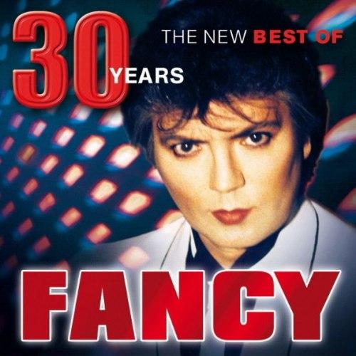 Виниловая пластинка FANCY - 30 YEARS. THE NEW BEST OF FANCY