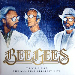 Виниловая пластинка BEE GEES - TIMELESS: THE ALL-TIME GREATEST HITS (2 LP)