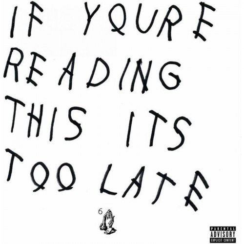 Виниловая пластинка Drake - If You're Reading This It's Too Late