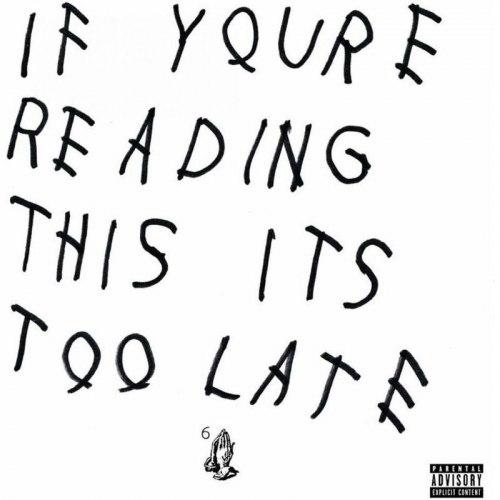 Виниловая пластинка Drake - If You're Reading This It's Too Late