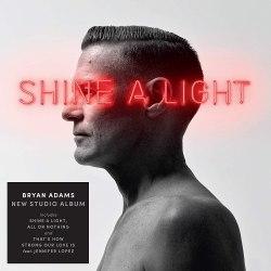 Виниловая пластинка BRYAN ADAMS - SHINE A LIGHT
