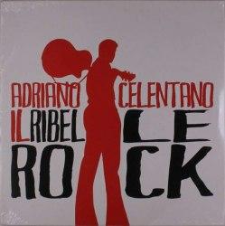 Виниловая пластинка ADRIANO CELENTANO - IL RIBELLE ROCK! (2 LP)