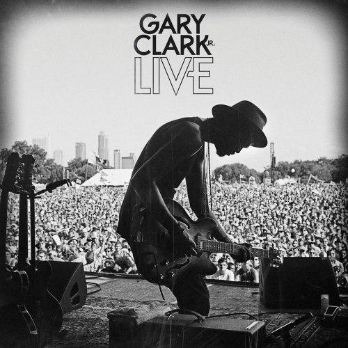Виниловая пластинка GARY CLARK JR. - LIVE