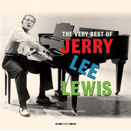 Виниловая пластинка JERRY LEE LEWIS - THE VERY BEST OF (2 LP)