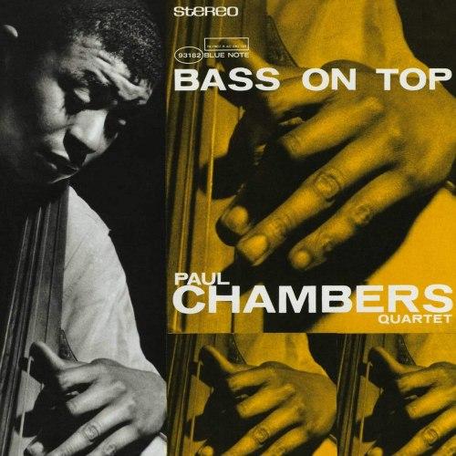 Виниловая пластинка PAUL CHAMBERS — Bass On Top (Tone Poet) (LP)