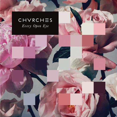 Виниловая пластинка CHVRCHES-EVERY OPEN EYE