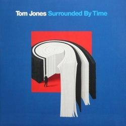 Виниловая пластинка TOM JONES - SURROUNDED BY TIME (2 LP)