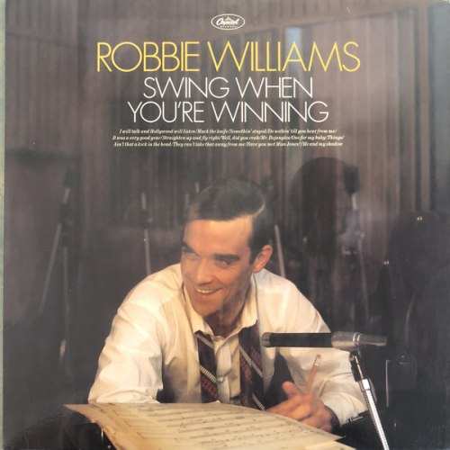 Виниловая пластинка ROBBIE WILLIAMS - SWING WHEN YOU'RE WINNING