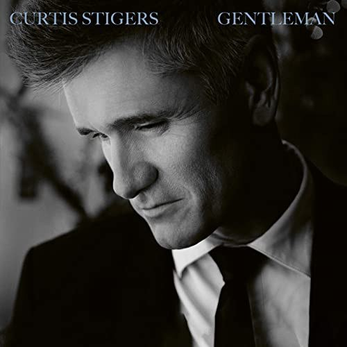 Виниловая пластинка Curtis Stigers - Gentleman